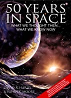 50 Years in Space: What We Thought Then...…