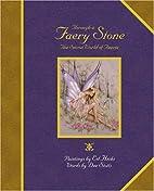 Through a Faery Stone: The Secret World of…