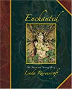 Enchanted: The Faerie and Fantasy Art of…