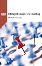 Intelligent Hedge Fund Investing by Barry…