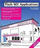Foundation Flash MX Applications by Scott…