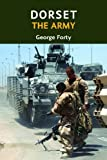 Forty, George: Dorset, the Army