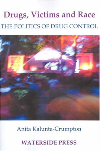 drugs-victims-and-race-the-politics-of-drugs-control