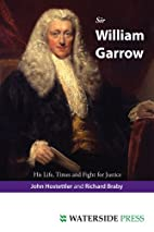 Sir William Garrow: His Life, Times and…