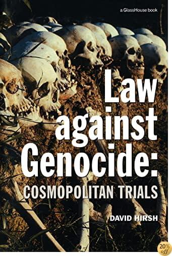 Law Against Genocide: Cosmopolitan Trials (Criminology)