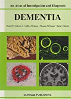 Dementia : an atlas of investigation and…