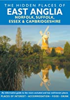 The Hidden Places of East Anglia by Peter…