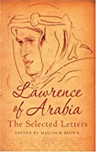 Lawrence of Arabia: The Selected Letters by…