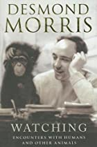 Watching by Desmond Morris