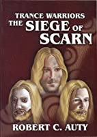 The Siege of Scarn (Trance Warriors) by…