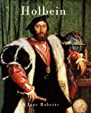 Roberts, Jane: Holbein (Chaucer Library of Art)