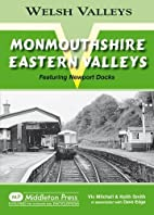 Monmouthshire Eastern Valley: Featuring…