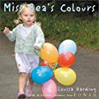 Miss Bea's Colours by Louisa Harding