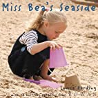 Miss Bea's Seaside by Louisa Harding