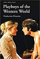 Playboys of the Western World: Production…