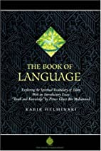 The Book of Language: A Deep Glossary of…