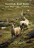 Scottish Red Deer and Their Conservation by…