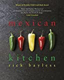 Bayless, Rick: Mexican Kitchen