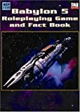 Mongoose Publishing: Babylon 5 Rpg and Fact Book