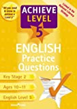 Hentall, Sheila: Achieve Level 5 English Practice Questions