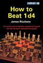 How to Beat 1 D4: A Sound and Ambitious…