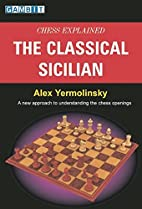 Chess Explained: The Classical Sicilian by…