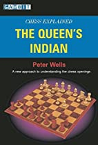 Chess Explained: The Queen's Indian by…