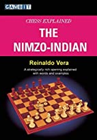 Chess Explained: The Nimzo-Indian by…
