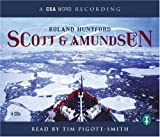 Huntford, Roland: Scott and Amundsen