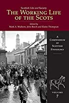 The Working Life of the Scots (Scottish Life…