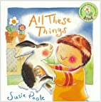All These Things by Susie Poole