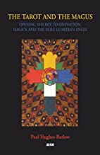 Tarot and the Magus: Opening the Key to…