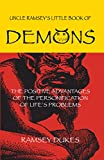 Dukes, Ramsey: The Little Book of Demons: The Positive Advantages of the Personification of Life&#39;s Problems