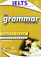 The Grammar Files B1 - Students Book:…