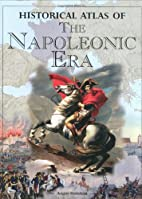 Historical Atlas of the Napoleonic Era by…