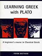 Learning Greek With Plato (Bristol Phoenix…