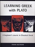 Learning Greek With Plato (Bristol Phoenix…