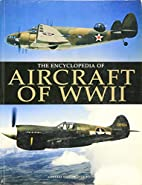 The Encyclopedia of Aircraft of World War II…