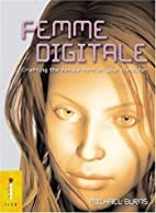 Femme Digitale: Crafting the Female Form on…