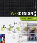Web Design Start Here by Nick Nettleton