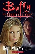 Buffy the Vampire Slayer: Inca Mummy Girl…