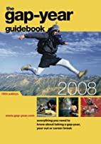 Gap-year Guidebook 2008 by Alison Withers