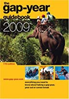 Gap-year Guidebook 2009 by Alison Withers