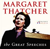 Thatcher, Margaret: Margaret Thatcher: The Great Speeches