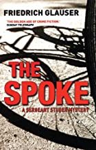 The Spoke by Friedrich Glauser
