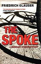 The Spoke by Friedrich Glauser