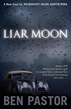 Liar Moon by Ben Pastor