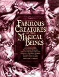 Harris, Nick: Fabulous Creatures: And Other Magical Beings