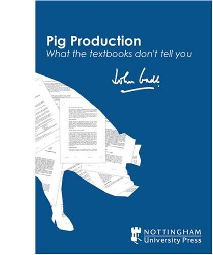 pig-production-what-the-textbooks-dont-tell-you