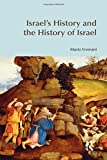 Liverani, Mario: Israel's History And the History of Israel